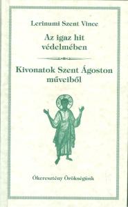 Lerinumi Szent Vince Commonitorium-a magyarul, ford. Csizmár Oszkár